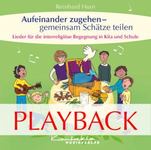 Aufeinander zugehen - gemeinsam Schätze teilen (Playback)