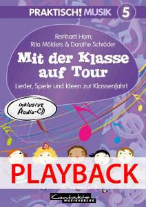 Praktisch! Musik 5 - Mit der Klasse auf Tour (Playback)