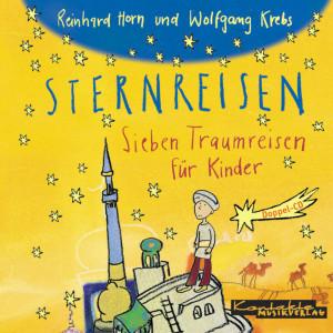 Sternreisen – Sieben Traumreisen für Kinder (gelesen)