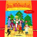 Drei Minimusicals zur Advents- und Weihnachtszeit (gesungen)