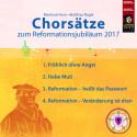 Chorsätze zum Lutherjahr 2017 (Chornoten)