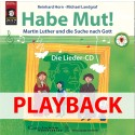 Habe Mut! Martin Luther und die Suche nach Gott (Playback)