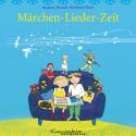 Märchen-Lieder-Zeit (gesungen)