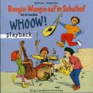Boogie Woogie auf'm Schulhof (Playback)