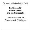 St. Martin reitet auf dem Pferd (Partitur für Blasorchester und Martinskapelle)