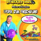Reinhard Horn – Meine schönsten Lieder zur Einschulung (gesungen)
