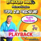 Reinhard Horn – Meine schönsten Lieder zur Einschulung (Playback)