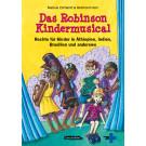 Das Robinson Kindermusical - Rechte für Kinder (Komplettpaket: Rollentexte & Noten)