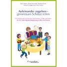 Aufeinander zugehen - gemeinsam Schätze teilen (eBook)