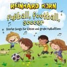 Fußball, football, soccer (gesungen)