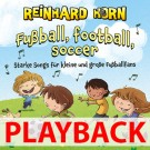 Fußball, football, soccer (Playback)