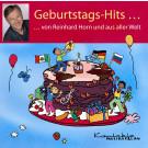 Geburtstagshits-Hits – von Reinhard Horn und aus der Welt (gesungen)