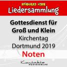 Gottesdienst für Groß und Klein Kirchentag  Dortmund 2019 (Noten)