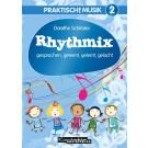 Praktisch! Musik 2 – Rhythmix – gesprochen, gereimt, gelernt, gelacht (Noten)