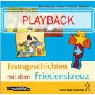 Jesusgeschichten mit dem Friedenskreuz (Playback)