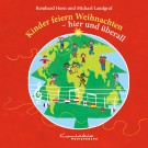 Kinder feiern Weihnachten – hier und überall (gesungen)