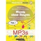 Praktisch! Musik 7 – Musik ohne Singen Teil 1 (MP3s) (Download MP3)