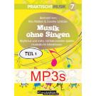 Praktisch! Musik 7 – Musik ohne Singen – Teil 2 (MP3s)