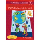 Praktisch! Musicals 1 - 1000 Farben hat die Welt (gesungen, Playback)