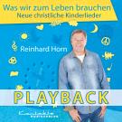 Was wir zum Leben brauchen (Playback)