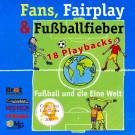 Fans, Fairplay und Fußballfieber (Playback)