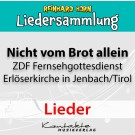 Nicht vom Brot allein – Lieder des ZDF-Fernsehgottesdienstes 2019 (gesungen)