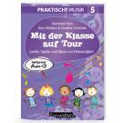 Praktisch! Musik 5 – Mit der Klasse auf Tour (gesungen)